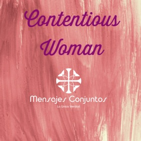Contentious Woman