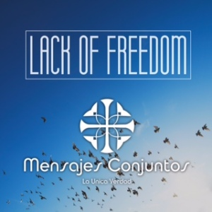Lack of Freedom