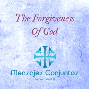 The Forgiveness Of God