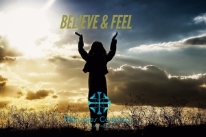 Believe And Feel