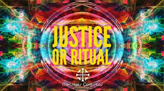 Justice or Ritual