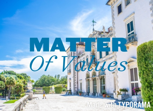 Matter of Values