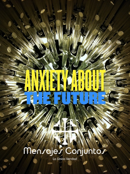 Anxiety - Future