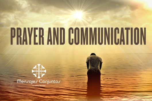 Prayer And Comunication