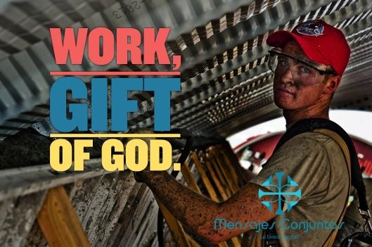 Work, Gift Of God
