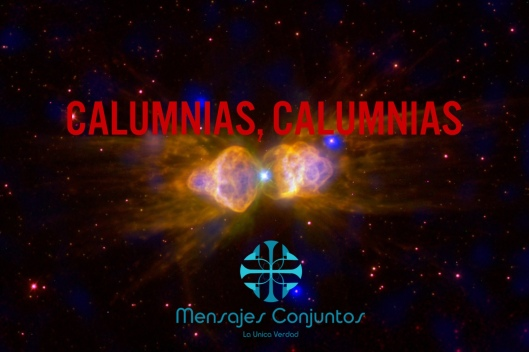 Calumnias, Calumnias