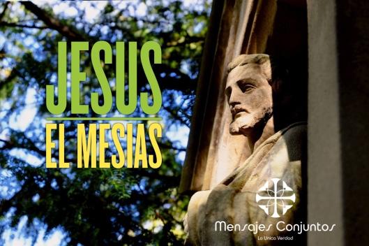 Jesus el Mesias