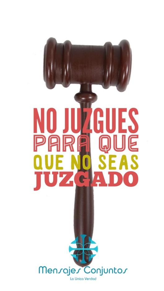 No Juzgues Para Que