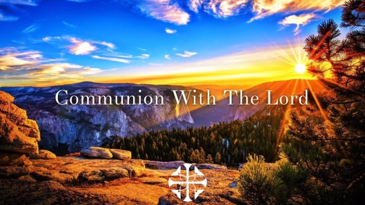 Communion With The Lord 2