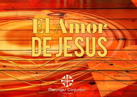 El Amor de Jesus Final
