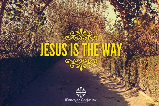 Jesus is the Way - a