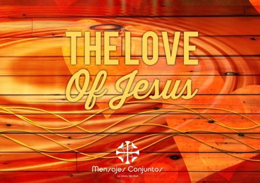 The Love of Jesus Final