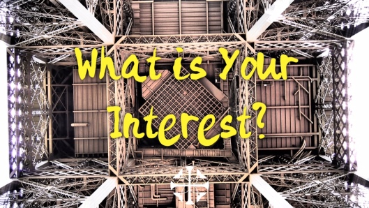 What is Your Interest