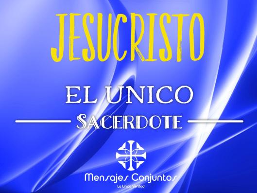 Jesucristo Único Sacerdote