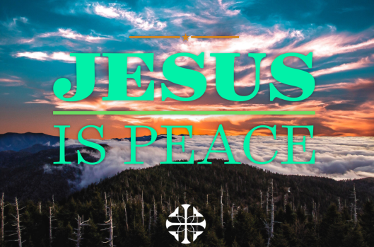 Jesus Is Peace
