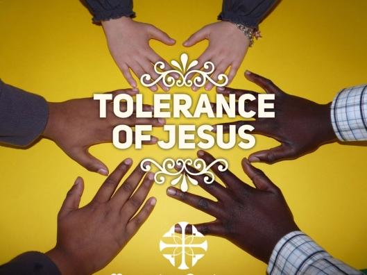 Tolerance of Jesus Final